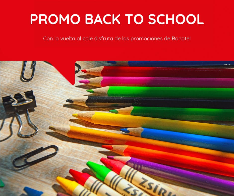 Promociones back to school - Grupo Bonatel